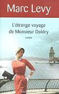 Letrange Voyage De Monsieur Daldry