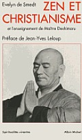Zen Et Christianisme Et L'Enseignement de Maitre Deshimaru