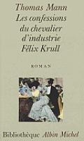 Confessions Du Chevalier D'Industrie Felix Krull (Les)