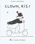 Clown, Ris !