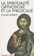 Spiritualite Orthodoxe Et La Philocalie (La)