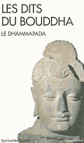 Dits Du Bouddha - Le Dhammapada (Les)