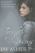 Treize Raisons = Thirteen Reasons Why