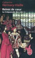 Crepuscule Des Rois T02 - Les Reines de Coeur