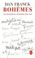 Bohemes: Les Aventures de L'Art Moderne 1900- 1930
