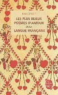 Les Plus Beaux Poemes D'Amour de la Langue Francaise