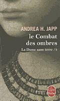 La Dame Sans Terre T04 Le Combat Des Ombres