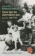 Ceux Qui Ne Dormaient Pas: Journal, 1944-1946