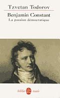 Benjamin Constant, La Passion Democratique