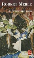 Le Prince Que Voil? (Fortune de France, Tome 4)