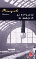 Le Revolver de Maigret (Ldp Simenon)