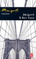 Maigret A New-York / Maigret in New York (Inspector Maigret Mysteries)