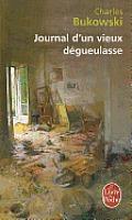Journal D Un Vieux Degueulasse (Ldp Litterature)