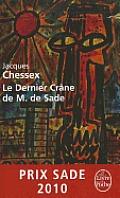 Le Dernier Cr?ne de M. de Sade