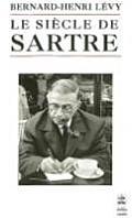 Le Siecle de Sartre (Ldp Bib.Essais)