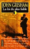 La Loi Du Plus Faible / The Law of Weakest