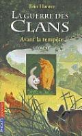 Guerre Clans T4 Avant Tempete