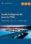 Guide Pratique Des Rh Pour Les Tpme