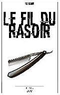 Le Fil Du Rasoir
