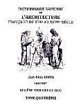 Dictionnaire Raisonne de L'Architecture Francaise Du XIE Au Xvie Siecle - Tome IV