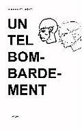 Un Tel Bombardement