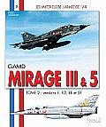 GAMD Mirage III AMD-BA Mirage 5,...