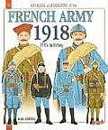 Officers & Soldiers of the French Army During the Great War, Volume II: 1915-18