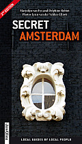 Secret Amsterdam: Local Guides by Local People (Secret) Cover