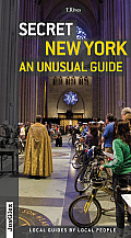 Secret New York: An Unusual Guide (Secret) Cover