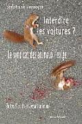 Interdire Les Voitures ? Le Syndicat Des Animaux L'Exige: Photos D'Art Trash Versant Animaux