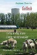 Golfech, C'Est Beau Un Village Prospere A L'Ombre D'Une Centrale Nucleaire: Visite Au Pays de Jean-Michel Baylet Et Sylvia Pinel