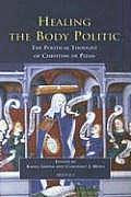 Healing the Body Politic: The Political Thought of Christine de Pizan