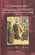 Es 04 Charisma and Religious Authority, Jansen: Jewish, Christian, and Muslim Preaching, 1200-1500