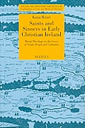 STT 03 Saints and Sinners in Early Christian Ireland: Moral Theology in the Lives of Saints Brigit and Columba, Ritari: Moral Theology in the Lives of