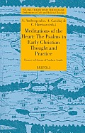 Meditations of the Heart: The Psalms in Early Christian Thought and Practice. Essays in Honour of Andrew Louth