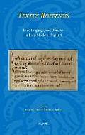Textus Roffensis: Law, Language, and Libraries in Early Medieval England
