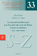 SA 33 Le travail intellectuel a la Faculte des arts de Paris: textes et maitres (ca. 1200-1500), Weijers: IX. Repertoire Des Noms Commencant Par S-Z