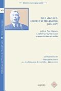Paul Vignaux, Citoyen Et Philosophe (1904-1987), Suivi de Paul Vignaux, La Philosophie Franciscaine Et Autres Documents Inedits