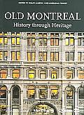 Old Montreal History Through Heritage