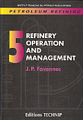 Refinery Operation and Management