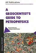 A Geoscientists Guide to Petrophysics
