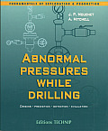 Abnormal Pressures While Drilling: Origins, Prediction, Detection, Evaluation (Fundamentals of Exploration and Production) Cover
