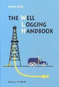 The Well Logging Handbook