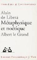 Metaphysique Et Noetique: Albert Le Grand