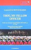 Thou, My Fellow Officer