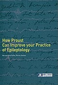 How Proust Can Improve Your Practice of Epileptology