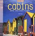 Cabins: Dens & Bolt Holes