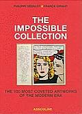 Impossible Collection The 100 Most Coveted Artworks of the Modern Era