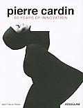 Pierre Cardin 60 Years of Innovation