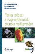 Plantes Toxiques ? Usage M?dicinal Du Pourtour M?diterran?en